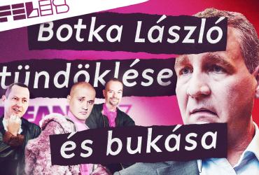 Botka László tündöklése és bukása