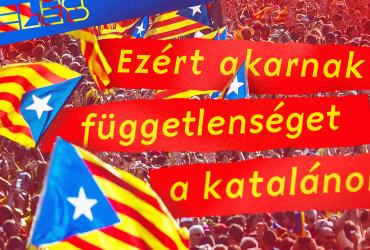 Ezért akarnak függetlenséget a katalánok