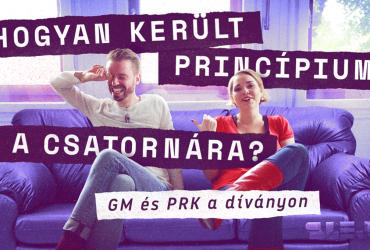 Hogyan került princípium a csatornára? GM és PRK egy díványon