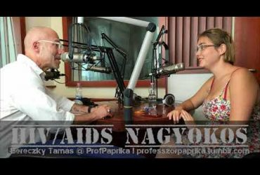 HIV/AIDS nagyokos: Bereczky Tamás @ ProfPaprika