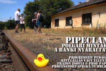 Pipecland: a bánki nyaraltatások története. Frazon Zsófia a ProfPaprikában