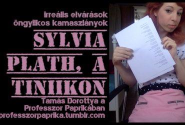 Sylvia Plath, a tiniikon. Tamás Dorottya @ ProfPaprika