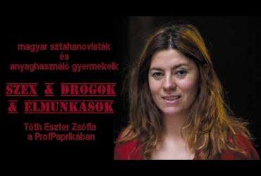 Szex & Drogok & Élmunkások: Tóth eszter Zsófia történész a ProfPaprikában