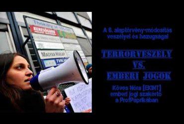 Terrorveszély VS emberi jogok: Köves Nóra [EKINT] a ProfPaprikában